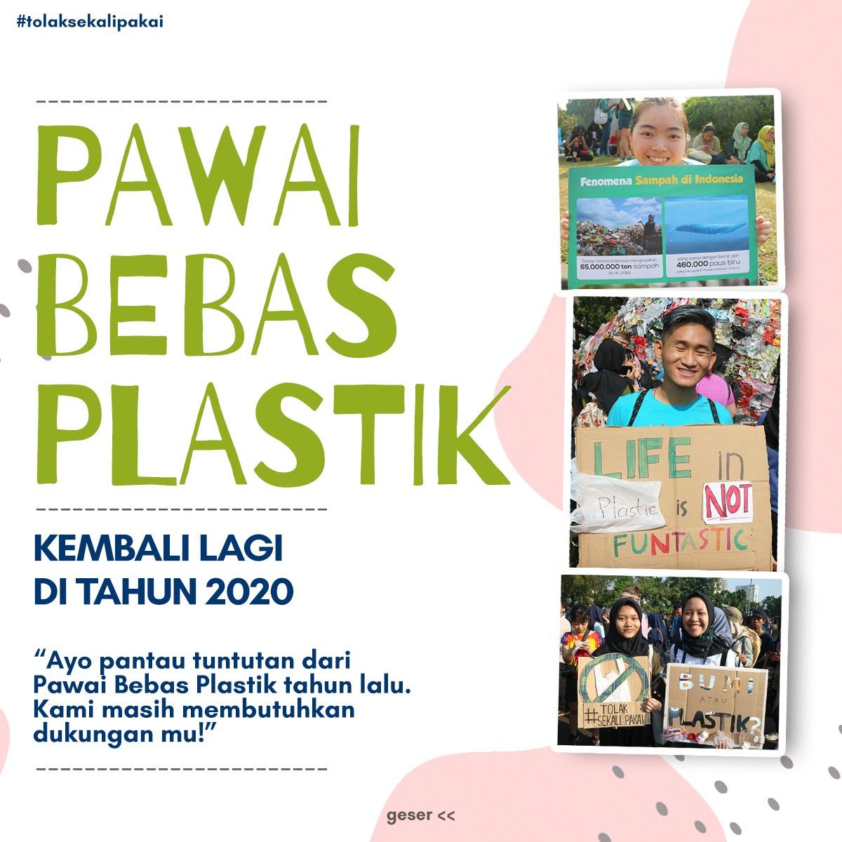Pawai Bebas Plastik Hadir Kembali: Lebih dari 60 Komunitas dan Organisasi se-Indonesia Menyerukan Kembali Pengurangan Plastik Sekali Pakai di tengah pandemi